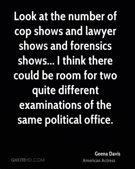 I Thought Attorneys And Lawyers Were The Same Guess I Was Wrong by Geena Davis Quotes Quotehd