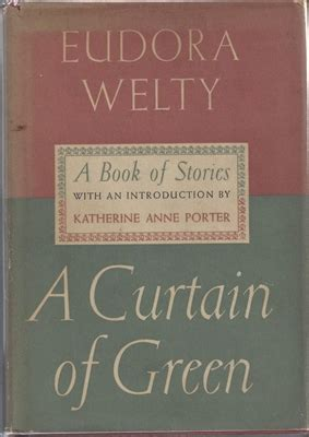 a curtain of green eudora welty a curtain of green from lemuria books