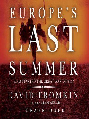 lights out david audiobook europe s last summer by david fromkin 183 overdrive rakuten
