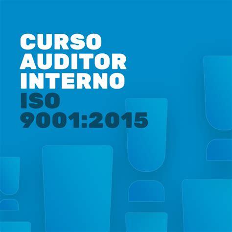 auditor interno iso 9001 curso auditor interno iso 9001 2015 templum e qms