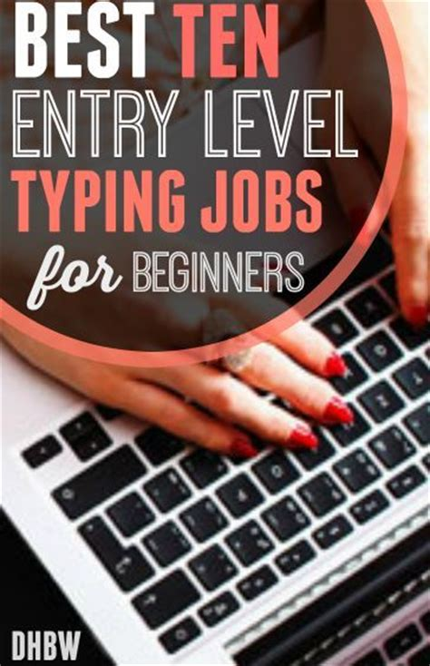 Entry Level Work From Home by 25 Best Ideas About Typing From Home On