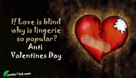 anti valentines day quotes anti valentines day quotes with picture sayings about