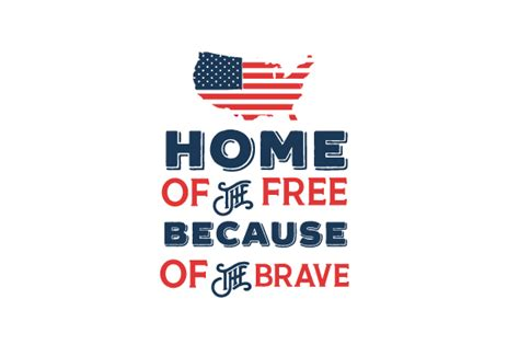 home of the free because of the brave creative fabrica
