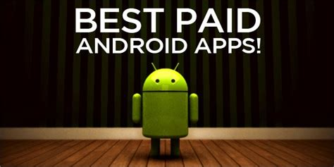 software technology top paid android apps collection all