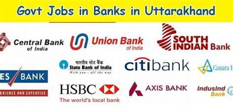 current vacancy in bank bank in uttarakhand bank govt vacancy