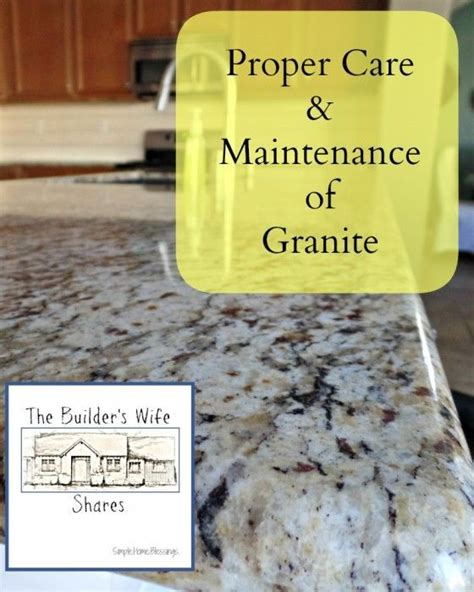 blessing on of granite proper care and maintenance of granite simple home