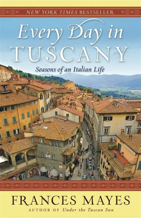 128 Best Under The Tuscan Sun Images On Pinterest Under