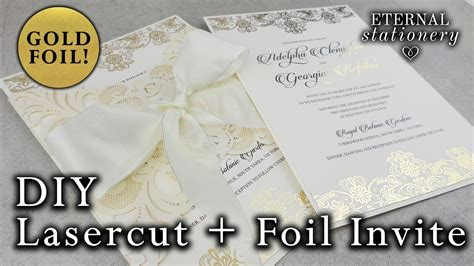 how to gold foil an laser cut invitation diy wedding invitations eternal stationery
