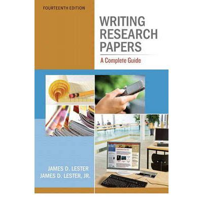 writing research papers lester writing research papers d lester 9780321853134