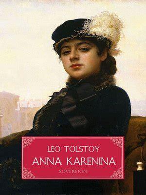 anna karenina everymans library 1857150589 anna karenina by leo tolstoy 183 overdrive rakuten overdrive ebooks audiobooks and videos for