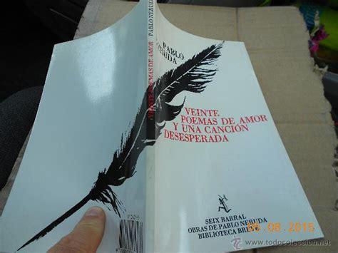 libro beatus ille seix barral libro seix barral veinte poemas de amor y una c comprar libros de poes 237 a en todocoleccion