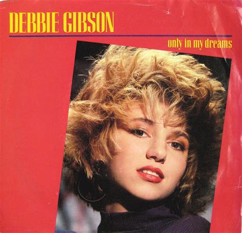 only in dreams debbie gibson only in my dreams at discogs