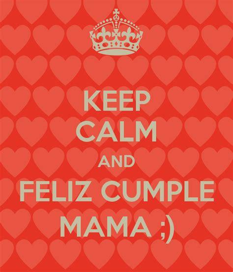 imagenes chistosas de cumpleaños mama im 225 genes de keep calm con frases de amor y fel 237 z