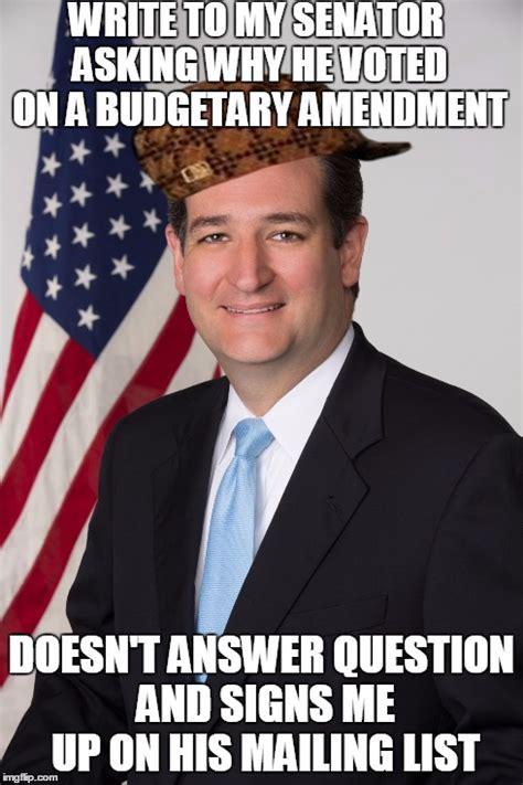 Cruz Meme - scumbag u s senator imgflip