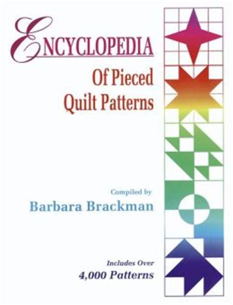 Barbara Brackman Encyclopedia Of Pieced Quilt Patterns encyclopedia of pieced quilt patterns by barbara brackman 9780891458159 hardcover barnes