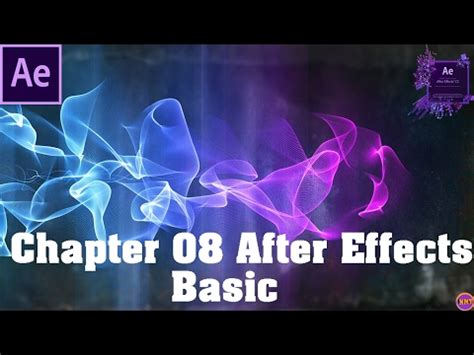 tutorial after effect basic after effects tutorial special effects chapter 08