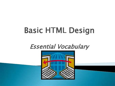 design your html basic html design essential vocabulary