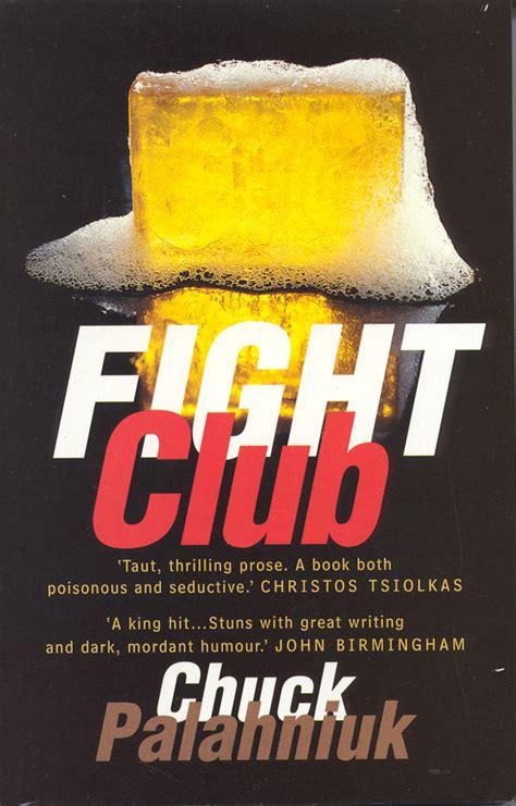 fight club by palahniuk chuck 1996 book bites january 2011
