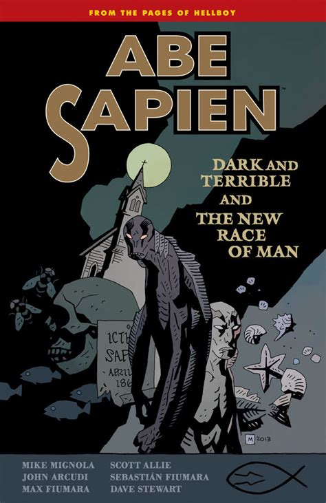abe sapien dark and 1506705383 abe sapien volume 3 dark and terrible and the new race of man tpb profile dark horse comics