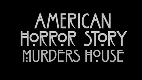american horror story murder house american horror story murder house espa 209 ol hd youtube