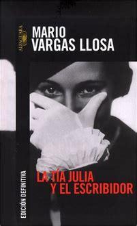 la tia julia y 8432230251 frases de quot la t 237 a julia y el escribidor quot frases libro mundi frases com