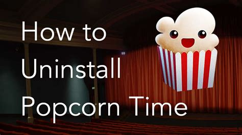uninstall popcorn time  mac removal guide