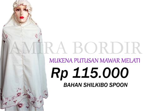Busana Muslim Mukena Mawar koleksi mukena terbaru 2012 amira bordir grosir mukena