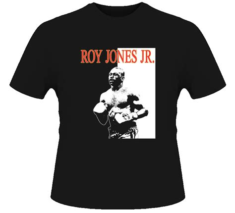 Custom Made Tees At Roy by Roy Jones Jr Boxing Legend T Shirt