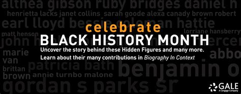 gale biography in context search celebrate 28 days of hidden figures with biography in