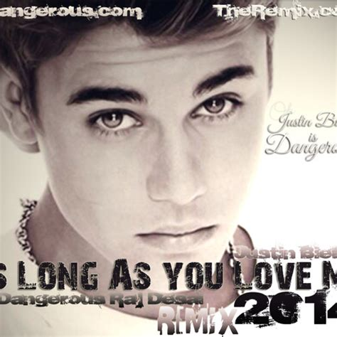download mp3 dj justin bieber justin bieber songs justin bieber as long as you love me