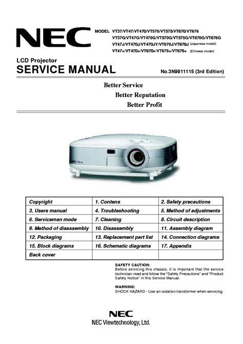 nec projector l replacement instructions nec vt695 vt595 vt590 vt490 vt491 vt49 service manual free