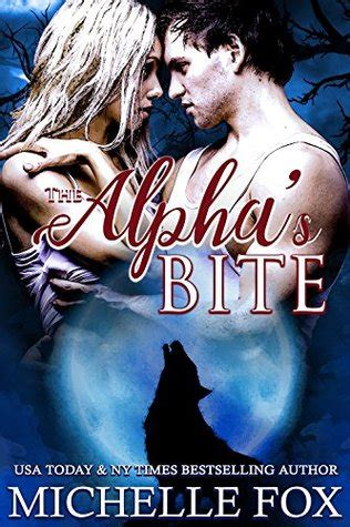 alpha s bite books the alpha s bite huntsville pack book 5 by fox