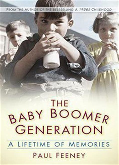 growing up in burbank boomer memories from the akron to zodys books the baby boomer generation a lifetime of memories