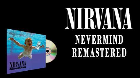Download Mp3 Full Album Nirvana   nirvana nevermind remastered full album hd