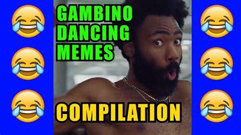 childish gambino best songs childish gambino dancing to all songs best of meme