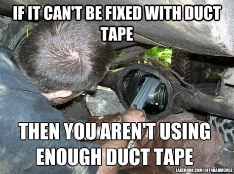 automatic jeep meme if it cant be fixed with ducktape www pmautomotive com