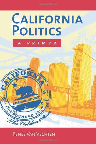 california politics a primer books pdf epub california politics a primer ebook
