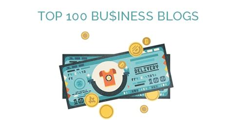 Great Blogs On Business by Top 100 Business Blogs And Their Most Popular Articles