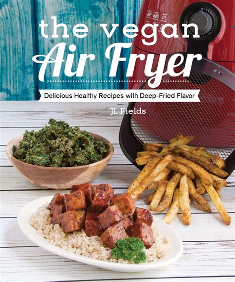 vegan cooker cookbook 250 amazing vegan diet recipes books the vegan air fryer vegan heritage press