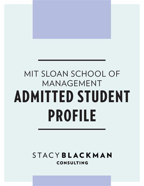 Mit Sloan Mba Acceptance Rate by Mit Sloan School Of Management Admitted Student Profile