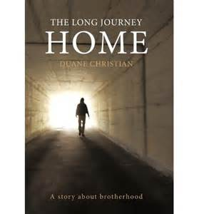 the journey home the journey home duane christian 9781449028077