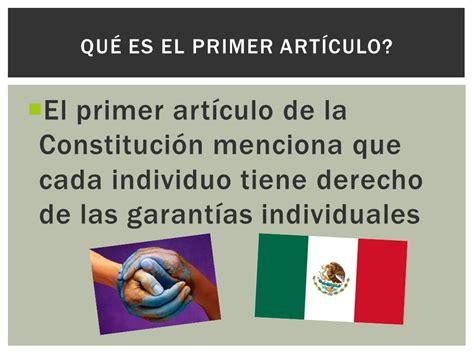 articulo de la constitucion que habla de los derechos art 237 culo 1 de la constituci 243 n mexicana ppt video online