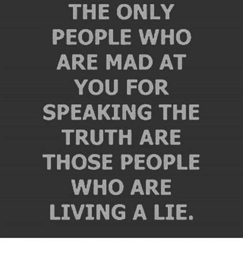 Who Are You People Meme - the only people who are mad at you for speaking the truth