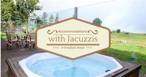 Islands For The Kitchen by 23 Accommodations With Jacuzzis In Kwazulu Natal
