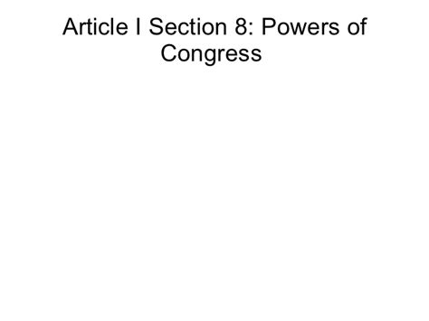 powers of congress article 1 section 8 week 6 2 powers of congress