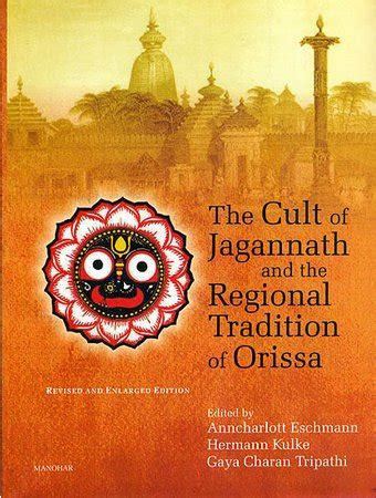 jagannath books the cult of jagannath and the regional traditional of orissa
