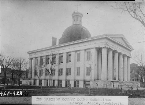 madison court house huntsville pioneers settled around the big spring revealed to them by the