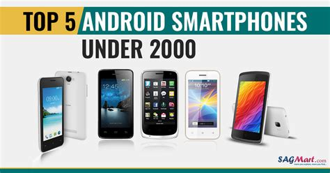 android best smartphone best android smartphones rs 2000 in 2018 sagmart