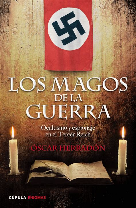 libro la guerra como aventura los magos de la guerra libros c 250 pula un libro que saca a la luz el papel del ocultismo y la