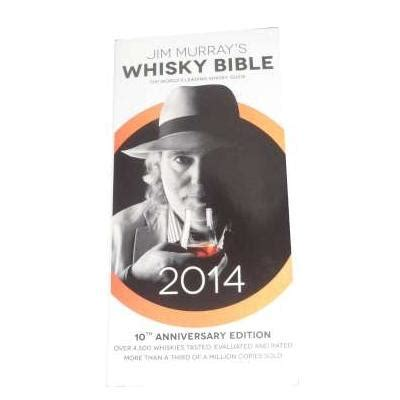 jim murray s whiskey bible 2018 15 books jim murrays whisky bible book 2014